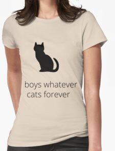 boys, whatever. cats, forever T-Shirt