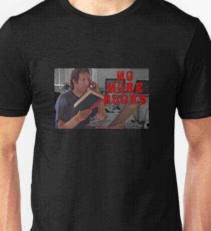 No More Books - Neil Breen Unisex T-Shirt