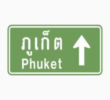 Phuket, Thailand Ahead ⚠ Thai Traffic Sign ⚠ by iloveisaan