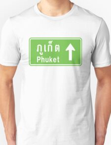 Phuket, Thailand Ahead ⚠ Thai Traffic Sign ⚠ T-Shirt