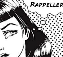 Why can't my boyfriend be a Rappeller Sticker
