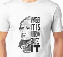 Alexander Hamilton Jefferson Started It TShirt Unisex T-Shirt