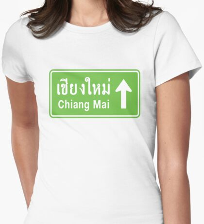 Chiang Mai, Thailand Ahead ⚠ Thai Highway Sign ⚠ Womens Fitted T-Shirt