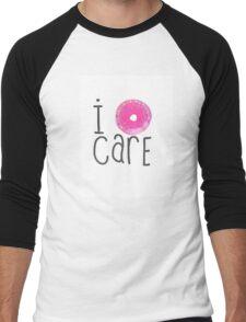I Do-nut Care Men's Baseball ¾ T-Shirt