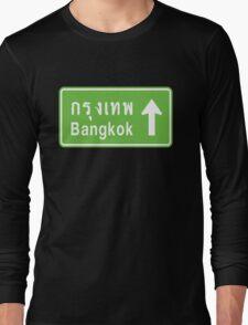 Bangkok, Thailand Ahead ⚠ Thai Road Sign ⚠ Long Sleeve T-Shirt