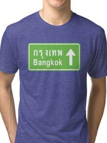 Bangkok, Thailand Ahead ⚠ Thai Road Sign ⚠ Tri-blend T-Shirt