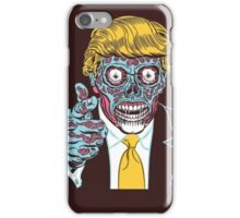 """Donald Trump """"They Live"""" Alien - Never Trump Funny T-shirt iPhone Case/Skin"""