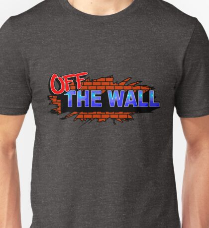 On The Wall Unisex T-Shirt