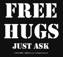 Free Hugs Just Ask - White Text by cmmei