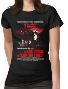 THE LAST HOUSE ON DEAD END STREET Womens Fitted T-Shirt