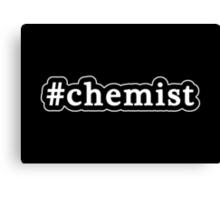 Chemist - Hashtag - Black & White Canvas Print
