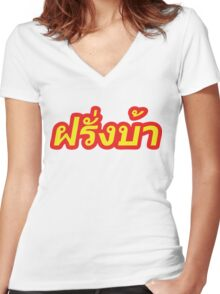 Farang Ba ~ Crazy Foreigner in Thai Language Women's Fitted V-Neck T-Shirt