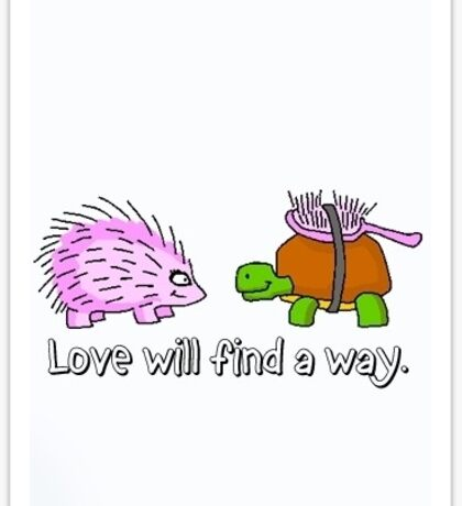 Love will find a way Sticker