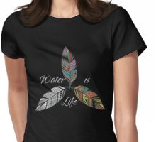 WATER IS LIFE #NODAPL TSHIRT Womens Fitted T-Shirt