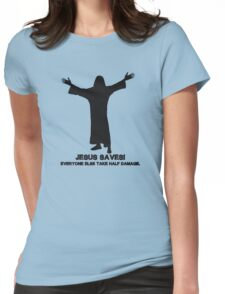 Jesus Saves 2.0 Womens Fitted T-Shirt