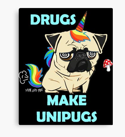 Drugs Make Unipugs  Fawn  Canvas Print