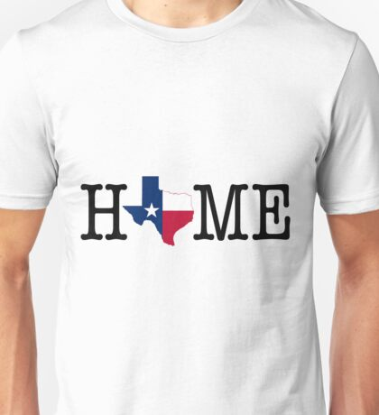 Home - Texas Unisex T-Shirt