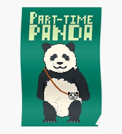 8-bit part-time panda Poster