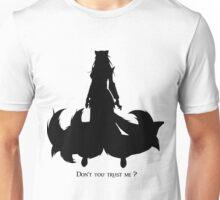 Don't you trust me? Unisex T-Shirt