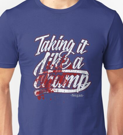 NEGAN Taking It Like A Champ T-Shirt Unisex T-Shirt