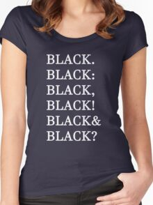 Funny Humor Graphic Text Novelty All Black Joke Women's Fitted Scoop T-Shirt