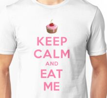KEEP CALM AND EAT ME Unisex T-Shirt