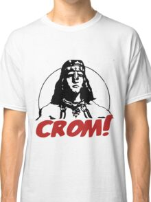 CROM ! Unkind god of the Barbarians Classic T-Shirt