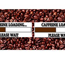 CAFFEINE LOADING PLEASE WAIT....COFFEE MUG by ✿✿ Bonita ✿✿ ђєℓℓσ