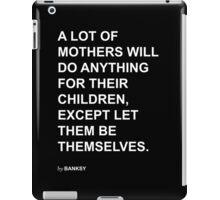 Banksy Quote iPad Case/Skin