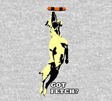 Got Fetch? Unisex T-Shirt
