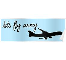 Let's Fly Away Poster