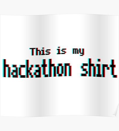 Hackathon shirt (8-bit 3D) Poster