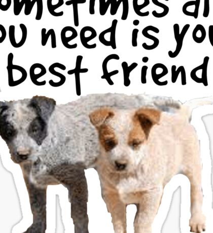 Mans best friend Sticker