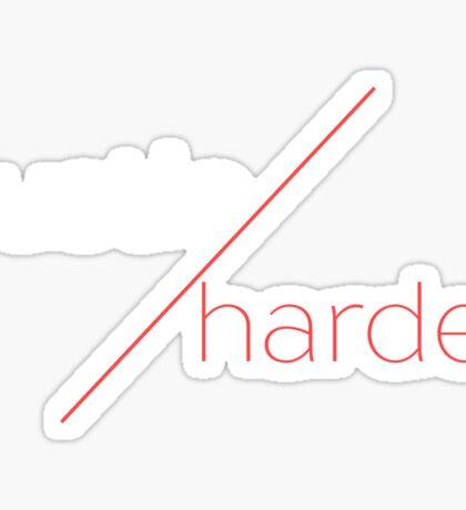 Hustle Grind Work Harder Entrepreneur Sticker