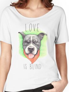 LOVE IS BLIND - Stevie the wonder dog Women's Relaxed Fit T-Shirt