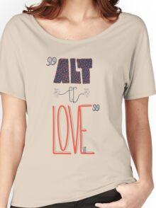 SKAM - Alt er love (Typography) Women's Relaxed Fit T-Shirt