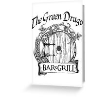 The Hobbit Green Dragon Bar & Grill Shirt T-Shirt Greeting Card