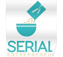Serial Cereal Entrepreneur Funny Typography Text Poster