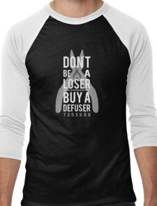 Don't be a loser, buy a defuser Men's Baseball ¾ T-Shirt