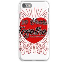20 Years Together T-Shirt iPhone Case/Skin