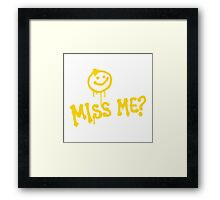 DID YOU MISS ME :) MORIARTY  Framed Print