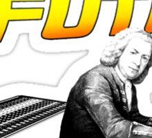 Bach To The Future. Sticker