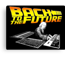 Bach To The Future. Canvas Print