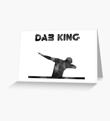 The DAB King Greeting Card