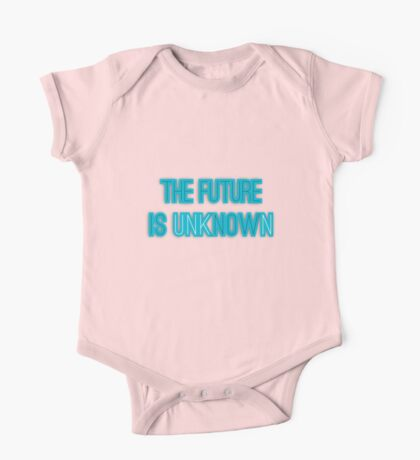THE FUTURE IS unkNOWN One Piece - Short Sleeve