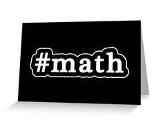 Math - Hashtag - Black & White Greeting Card