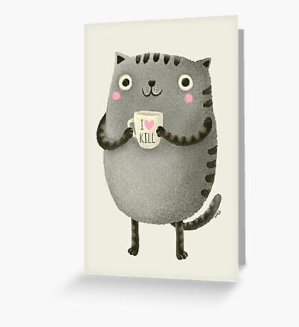 I♥kill Greeting Card