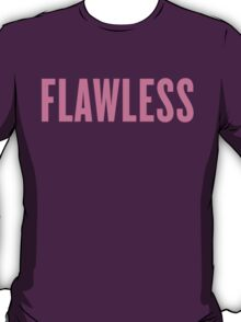 Flawless, Pink Ink | Beyonce Quote T-Shirt