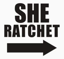 She Ratchet, She Hoodrat 1/2 | Best Friends Stuff T-Shirt