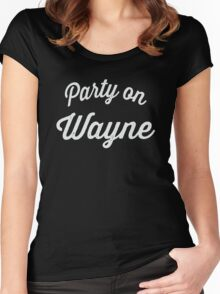 Party On Wayne | Waynes World Best Friends Tees 2/2 Women's Fitted Scoop T-Shirt